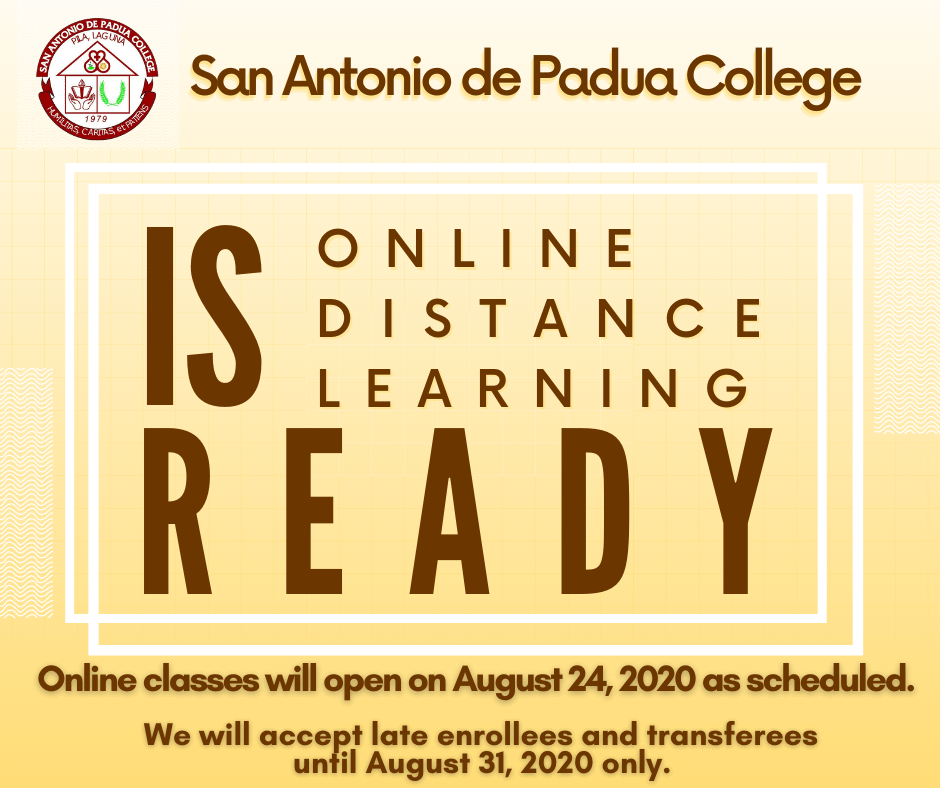 Online classes will open on August 24, 2020 as scheduled